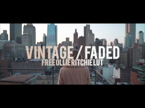 Vintage/Faded Color Grading Tutorial | FREE Ollie Ritchie Inspired LUT