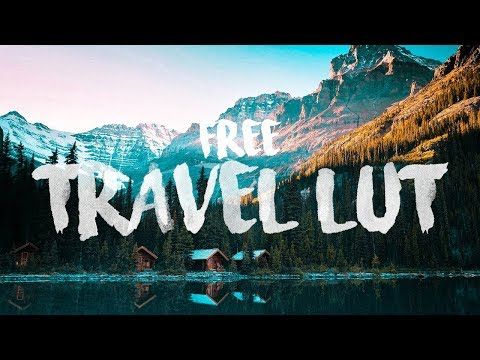 FREE Travel Video LUT   Premiere Pro, Final Cut Pro, ect