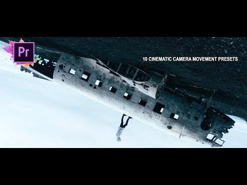 10 MUST HAVE CINEMATIC CAMERA MOVEMENT PRESETS (Premiere Pro CC 2018)