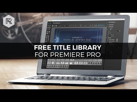 Free Cinematic Title Library for Premiere Pro