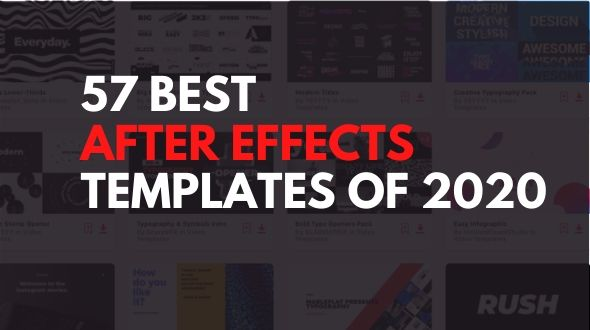 57 Best After Effects Templates of 2020