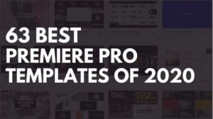 63 Best Premiere Pro Templates of 2020